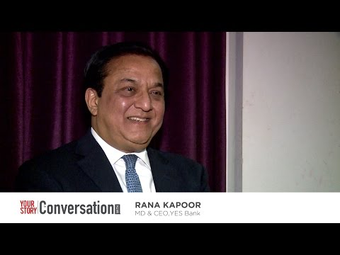 Yes Bank CEO Rana Kapoor with YourStory Media