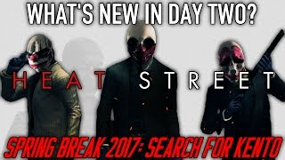 What's new in Day 2 of Spring Break 2017? [PAYDAY 2]