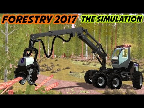 Forestry 2017 - The Simulation Gameplay HD