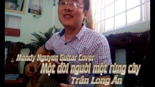Một đời người một rừng cây-ST:Trần Long Ẩn-Mendy Nguyen cover
