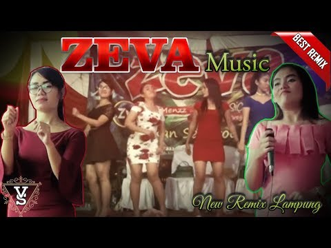 Zeva Music Terbaru Edisi Oktober 2018 Remix Lampung