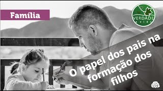 0674 - O papel dos pais na formação dos filhos