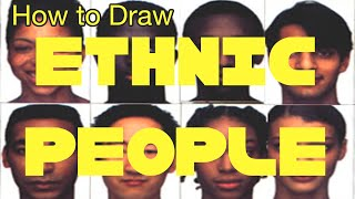 How to Draw Ethnic People