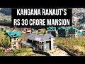 Gambar cover Wow! Kangana Ranaut's 30 crore mansion in Manali