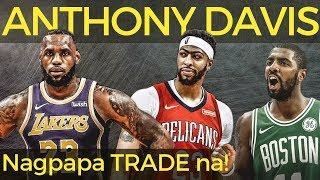 Anthony Davis NAGPAPA TRADE NA!!! Los Angeles Lakers LLAMADO sa Celtics!