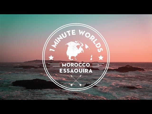 MOROCCO 🌍 ESSAOUIRA