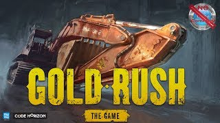 Gold Rush The Game Gameplay no commentary