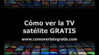 Como ver la TV via satélite por internet GRATIS en tu PC