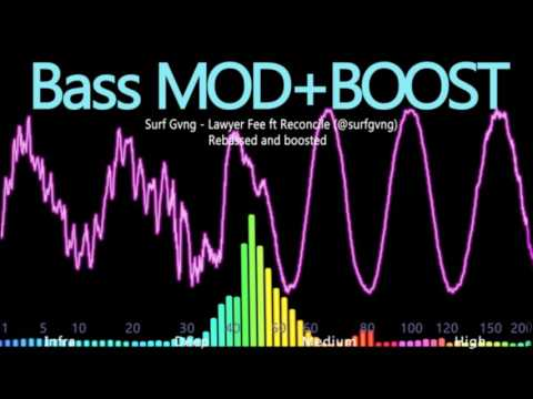 Surf Gvng - Lawyer Fee ft Reconcile (@surfgvng) BASS MOD + BOOST