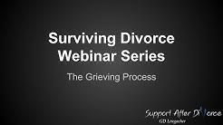 Surviving Divorce Webinar Series: Grieving