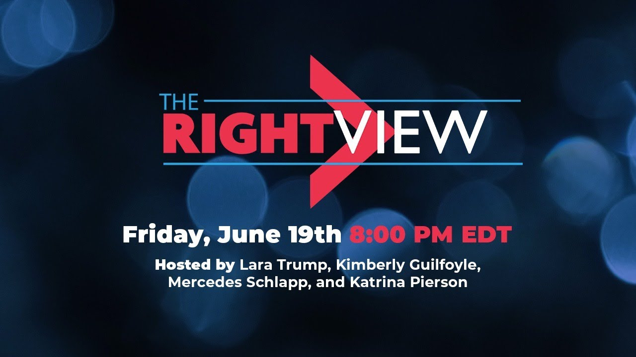 WATCH: The Right View with Lara Trump, Katrina Pierson, Kimberly Guilfoyle, and Mercedes Schlapp!