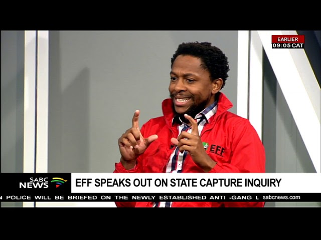 EFF speaks out on State Capture Inquiry