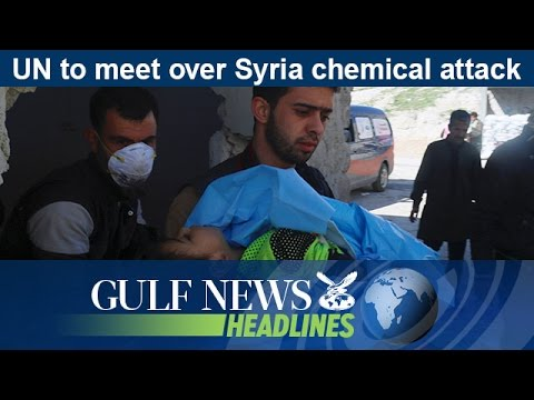 UN to meet over Syria chemical attack- GN Headlines