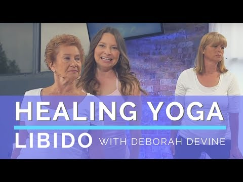 Healing Yoga - Season 1 - Episode 3 - Libido