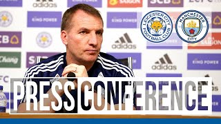 'Up Against A Fantastic Team' - Brendan Rodgers | Leicester City vs. Manchester City
