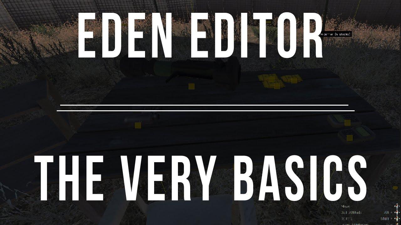 ARMA 3 - Eden Editor - The Very Basics