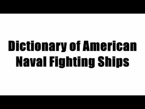 Dictionary of American Naval Fighting Ships
