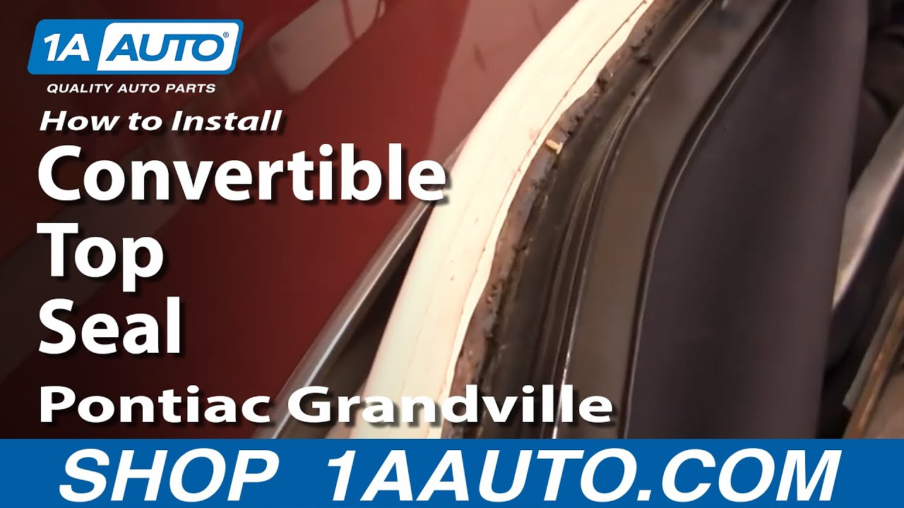 How To Install Replace Convertible Top Seals 7176 Caprice Classic Eldorado GrandVille 1AAuto