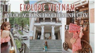 First Time Exploring Saigon - A Vietnam City Travel Vlog!