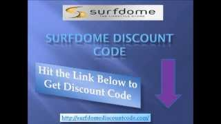 Surfdome Discount Code - Save On Your Favorite Brands With Surfdome Discount Code
