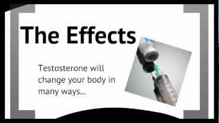 Testosterone -The Effects