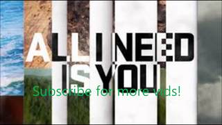All I Need Is You-Lecrae(Lyrics in Description)