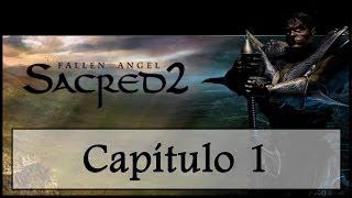 Capítulo 1 - Estamos vivos - Sacred 2