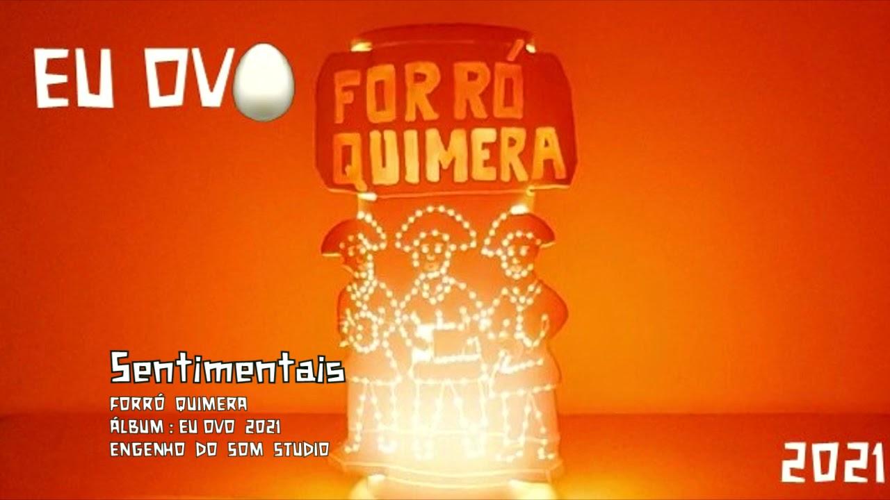 Forró Quimera 10 - Sentimentais