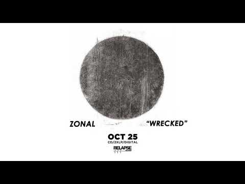 ZONAL - Wrecked (Official Audio)