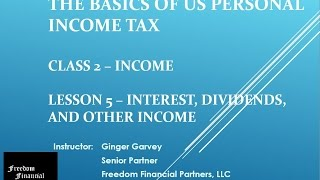 US Personal Income Tax - Class 2 Income - Lesson 5 Dividends and Interest