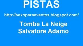 Pista Tombe La Neige - Salvatore Adamo