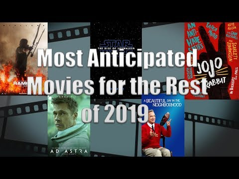 MOST ANTICIPATED MOVIES FOR THE REST OF 2019!!! (110/365)