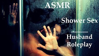 ASMR - Spicy Shower Quickie (Preview) [Erotica] [Cute Couple] [Husband Roleplay]