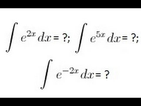 Calculus Integration Basics 5 Of Integrating The Form E To X