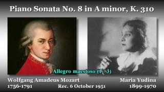 Mozart: Piano Sonata No. 8, Yudina (1951) モーツァルト ピアノソナタ第8番 ユーディナ