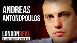Andreas Antonopoulos - Bitcoin - PART 1/2   London Real