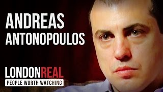 Andreas Antonopoulos - Bitcoin - PART 1/2 | London Real