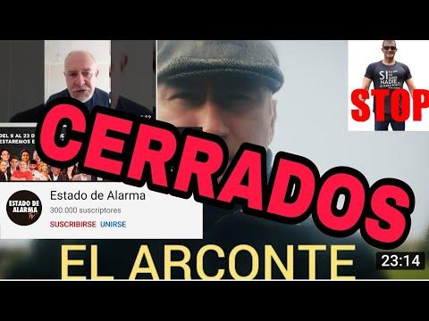 CERRADOS los canales EL ARCONTE, Estado de Alarma, Trota Poker y más.