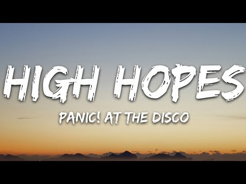 Panic At the Disco - High Hopes