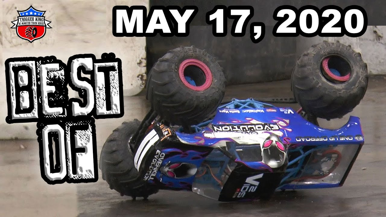 Best Of May 17, 2020 - Trigger King R/C Monster Trucks