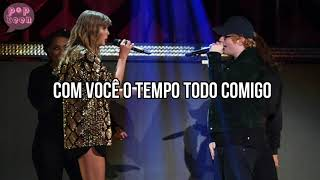 TAYLOR SWIFT FT. FUTURE & ED SHEERAN  - END GAME  ( TRADUÇÃO )