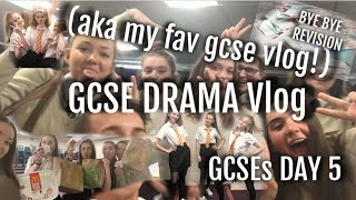 GCSE DRAMA EXAM VLOG!  GCSE VLOG DAY 5!