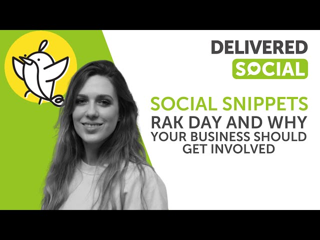 RAK Day and Why Your Business Should Get Involved