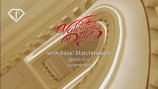 Beski matchmakers event in Luxembourg 13 february 2020, Fashion shows