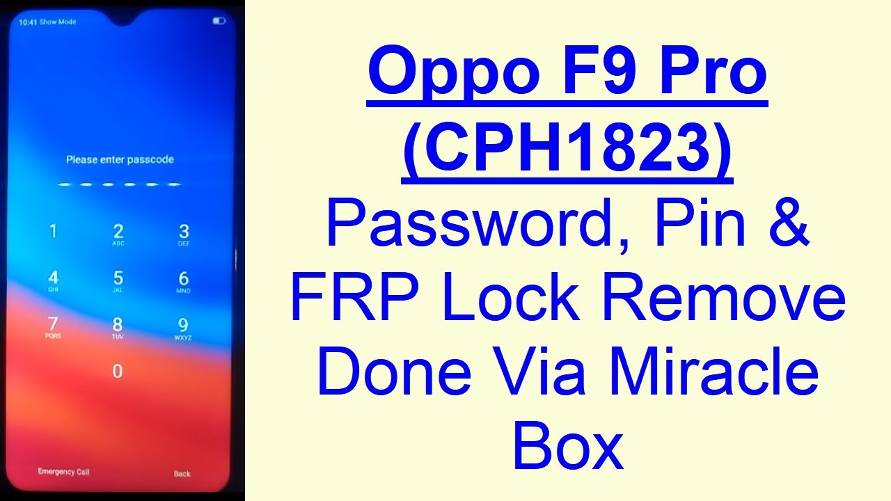 Oppo F9 Pro CPH1823 Password, Pin & FRP Google Account Lock Remove Done Via  Miracle Box Android 8 1