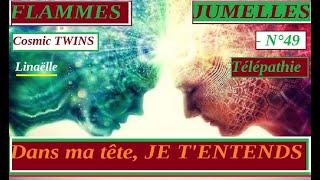 FLAMMES JUMELLES   ❦ La Télépathie / Communication privilégiée entre les Jumeaux  - N°49 - ❦