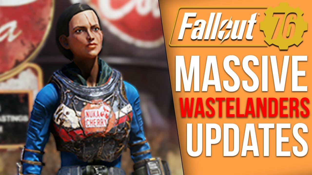 Fallout 76 News - Massive Wastelanders Updates, Major New Exploit Present, Free Atomic Shop thumbnail