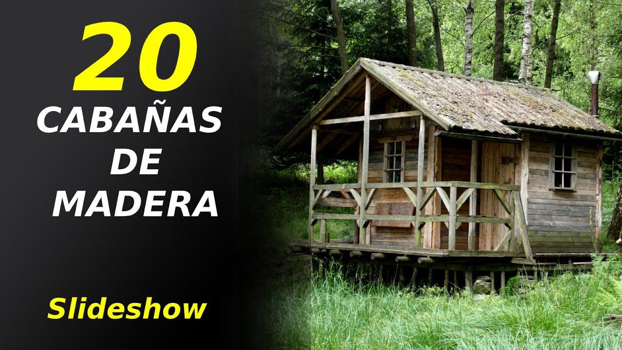 20 Increíbles Cabañas De Madera En El Bosque Youtube