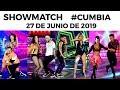 Showmatch - Programa 27/06/19 - Segunda gala de #Cumbia