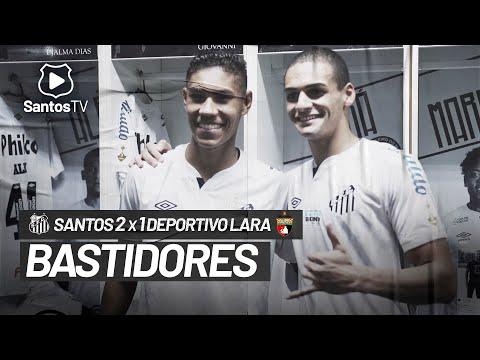 SANTOS 2 X 1 DEPORTIVO LARA | BASTIDORES | CONMEBOL LIBERTADORES (09/03/21)